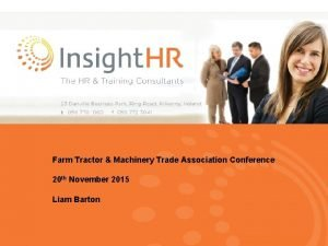 Farm Tractor Machinery Trade Association Conference 20 th