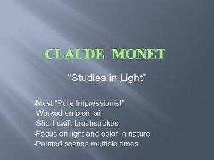 CLAUDE MONET Studies in Light Most Pure Impressionist