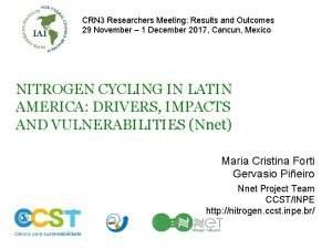 CRN 3 Researchers Meeting Results and Outcomes 29