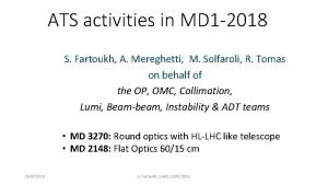 ATS activities in MD 1 2018 S Fartoukh