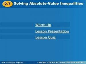 Solving AbsoluteValue Inequalities 2 7 Solving Inequalities 2