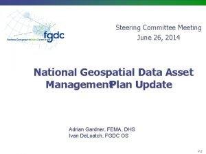 Steering Committee Meeting June 26 2014 National Geospatial