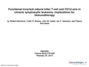 Functional invariant natural killer Tcell and CD 1