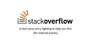 A tech savvy army fighting to help you
