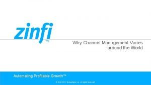 Why Channel Management Varies around the World Automating
