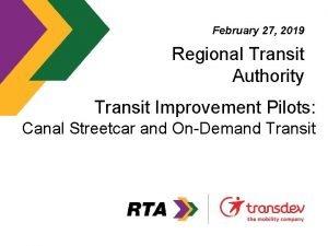 February 27 2019 Regional Transit Authority Transit Improvement