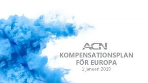 KOMPENSATIONSPLAN FR EUROPA 1 januari 2019 TERMINOLOGI Terminologi
