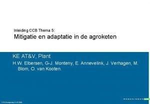 Inleiding CCB Thema 5 Mitigatie en adaptatie in
