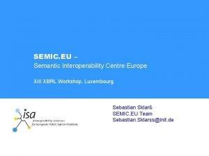 SEMIC EU Semantic Interoperability Centre Europe XIII XBRL