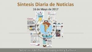 Sntesis Diaria de Noticias 16 de Mayo de