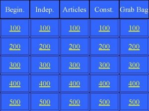 Begin Indep Articles Const Grab Bag 100 100