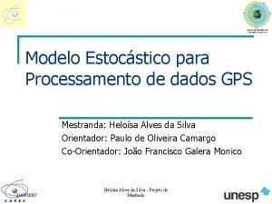Modelo Estocstico para Processamento de dados GPS Mestranda