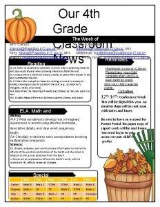 Our 4 th Grade Classroom News Mrs Carson