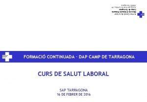 16 DE FEBRER DE 2016 SAP TARRAGONA CURS