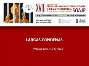 LARGAS CONDENAS Patricia Moreno Arrars TRIPLE ABORDAJE 1
