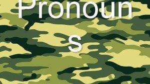 Pronoun s Pronouns and Antecedent Pronoun a word