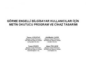 GRME ENGELL BLGSAYAR KULLANICILARI N METN OKUTUCU PROGRAM