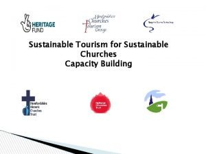 Sustainable Tourism for Sustainable Churches Capacity Building Based