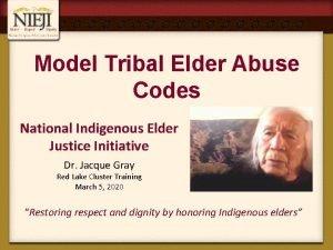 Model Tribal Elder Abuse Codes National Indigenous Elder