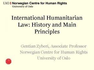 International Humanitarian Law History and Main Principles Gentian