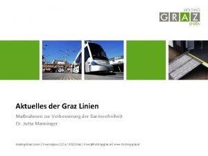 Aktuelles der Graz Linien Manahmen zur Verbesserung der