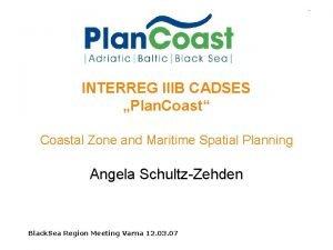 INTERREG IIIB CADSES Plan Coast Coastal Zone and