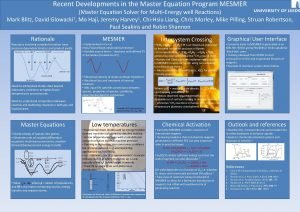 Recent Developments in the Master Equation Program MESMER