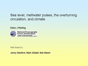 Sea level meltwater pulses the overturning circulation and