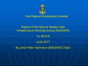 InterRegional Coordinating Committee Report of the Marine Spatial