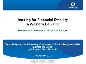 Heading for Financial Stability in Western Balkans Aleksandra
