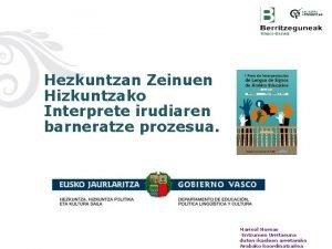 Hezkuntzan Zeinuen Hizkuntzako Interprete irudiaren barneratze prozesua Marisol