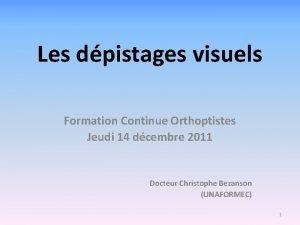 Les dpistages visuels Formation Continue Orthoptistes Jeudi 14