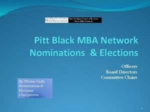 Pitt Black MBA Network Nominations Elections By Tricina