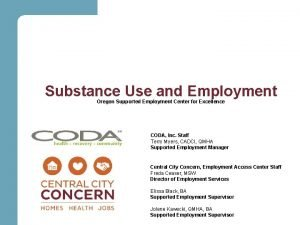Substance Use and Employment Oregon Supported Employment Center