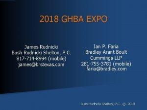 2018 GHBA EXPO James Rudnicki Bush Rudnicki Shelton