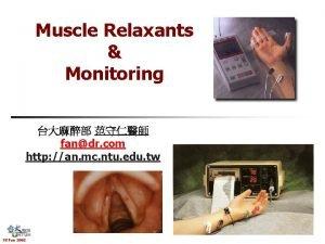 Muscle Relaxants Monitoring fandr com http an mc