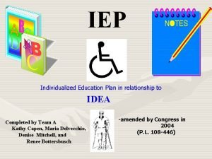 IEP Individualized Education Plan in relationship to IDEA