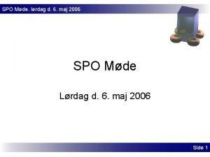 SPO Mde lrdag d 6 maj 2006 SPO