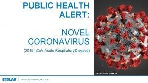 PUBLIC HEALTH ALERT NOVEL CORONAVIRUS 2019 n Co