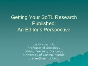 Getting Your So TL Research Published An Editors