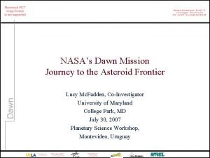 Dawn NASAs Dawn Mission Journey to the Asteroid