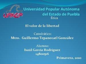 Universidad Popular Autnoma del Estado de Puebla tica
