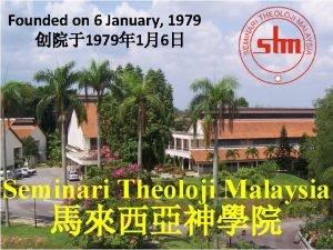 Founded on 6 January 1979 1979 16 Seminari