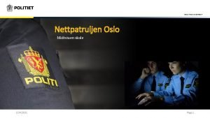 OSLO POLICE DISTRICT Nettpatruljen Oslo Midtstuen skole 2242021