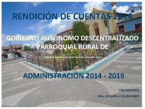 RENDICIN DE CUENTAS 2014 GOBIERNO AUTNOMO DESCENTRALIZADO PARROQUIAL