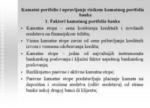 Kamatni portfolio i upravljanje rizikom kamatnog portfolia banke