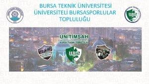 BURSA TEKNK NVERSTES NVERSTEL BURSASPORLULAR TOPLULUU TPLK Logo