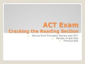 ACT Exam Cracking the Reading Section 1 Advice