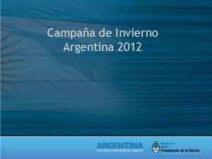 Campaa de Invierno Argentina 2012 Vigilancia Clnica ETI