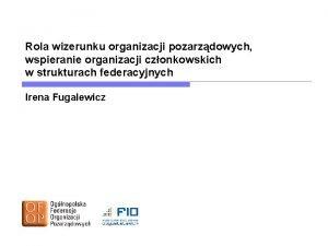 Rola wizerunku organizacji pozarzdowych wspieranie organizacji czonkowskich w